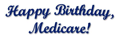 happy birthday medicare